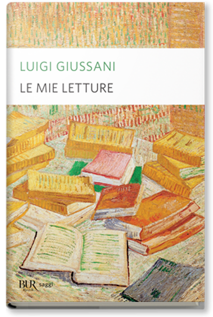 Frasi Matrimonio Don Giussani.Le Mie Letture Bur Di Luigi Giussani
